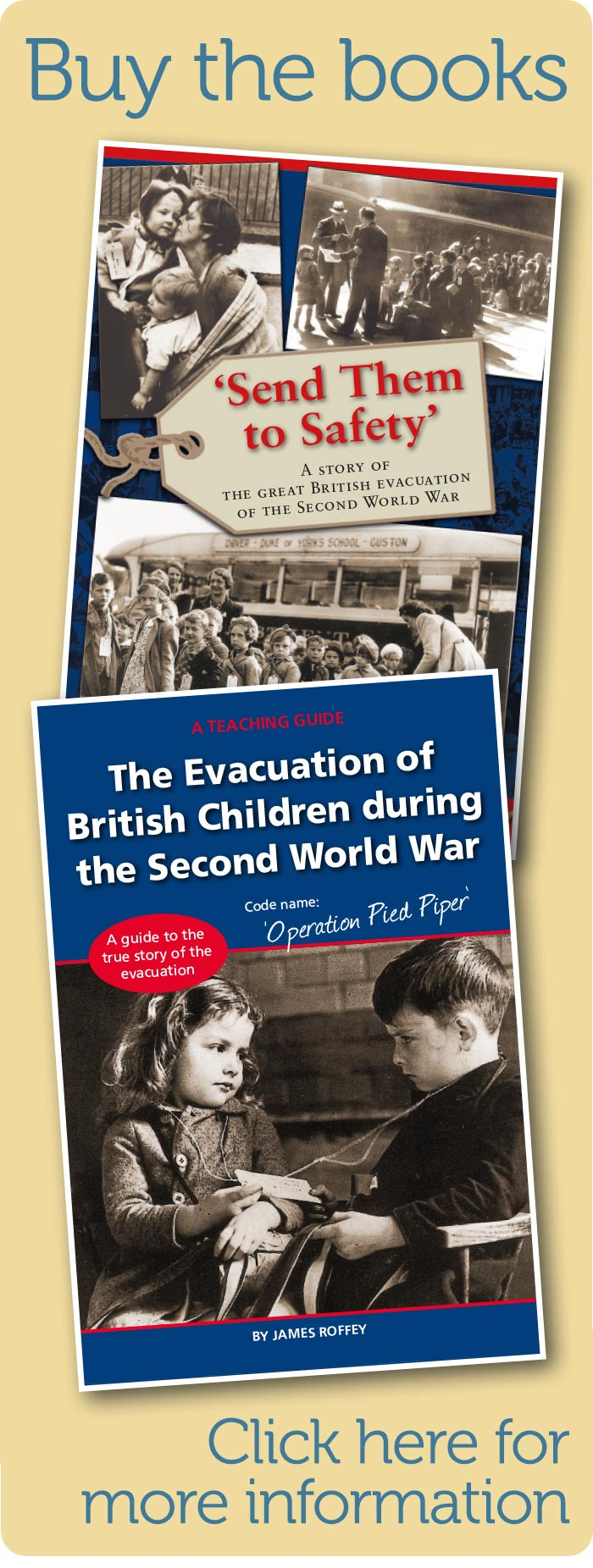 Buy the books on the great evacuation, factual books and teaching guides