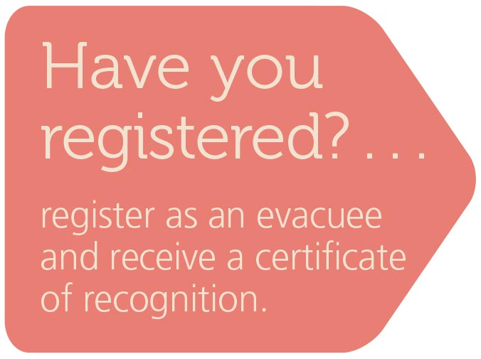 Register as an Evacuee and receive your certificate of recognition
